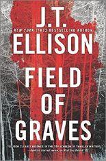 Field of Graves (A Taylor Jackson Novel) by J.T. Ellison (2016-06-14)