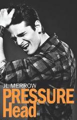 Pressure Head by J L Merrow (2013-08-06)