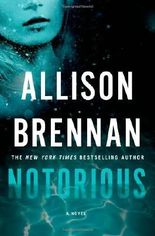Notorious (Max Revere Novels) by Allison Brennan (2014-03-25)