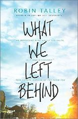 What We Left Behind (Harlequin Teen) by Robin Talley (2015-10-27)