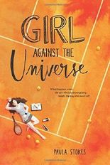 Girl Against the Universe by Paula Stokes (2016-05-17)