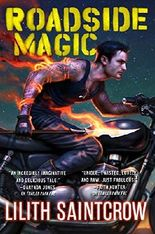 Roadside Magic (Gallow and Ragged) by Lilith Saintcrow (2016-01-26)