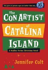 The Con Artist of Catalina Island: A McAfee Twins Christmas Novel (Mcafee Twins Novels) by Jennifer Colt (2007-12-10)