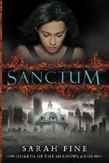 Sanctum (Guards of the Shadowlands) by Sarah Fine (2012-10-16)