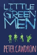 Little Green Men by Mr Peter Cawdron (2013-08-26)