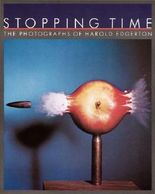 Stopping Time: The Photographs of Harold Edgerton by Gus Kayafas (2000-10-01)