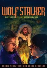 Mysteries in Our National Parks: Wolf Stalker: A Mystery in Yellowstone National Park by Gloria Skurzynski (2007-05-08)