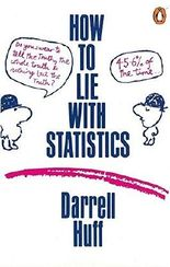 How to Lie with Statistics (Penguin Business) by Darrell Huff (2009-07-01)