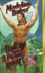 Under a Prairie Moon (Leisure historical romance) by Madeline Baker (1998-06-01)