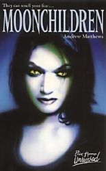 Moonchildren (Point Horror Unleashed) by Andrew Matthews (2002-05-17)