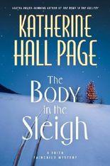 The Body in the Sleigh: A Faith Fairchild Mystery (Faith Fairchild Mysteries) by Katherine Hall Page (2009-10-27)