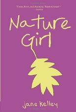 Nature Girl by Jane Kelley (2011-03-22)