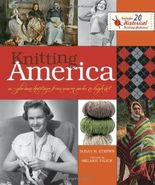 Knitting America: A Glorious Heritage from Warm Socks to High Art by Susan M. Strawn (2011-05-13)