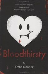 Bloodthirsty by Flynn Meaney (2010-10-05)