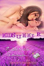Midsummer - Verliebt in einen Zeitreisenden: Teil 2