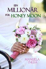 Ein Millionär für Honey Moon