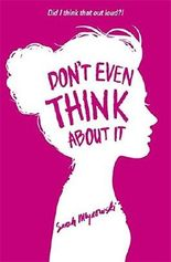 Don't Even Think About It by Sarah Mlynowski (2014-05-01)