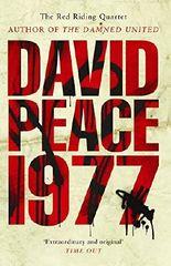 Nineteen Seventy Seven by David Peace (2008-09-04)