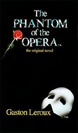 The Phantom of the Opera by Gaston Leroux (1991-10-05)