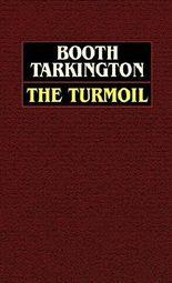 The Turmoil by Booth Tarkington (2003-09-29)
