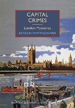 Capital Crimes: London Mysteries (British Library Crime Classics) by Martin Edwards (2015-03-12)