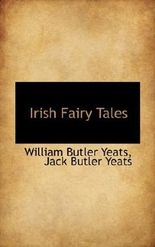 Irish Fairy Tales by William Butler Yeats (2009-11-24)