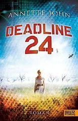 Deadline 24 by Annette John (2011-01-06)