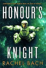 Honour's Knight: Book 2 of Paradox: 2/3 by Rachel Bach (2014-02-25)