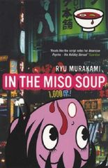 In The Miso Soup by Ryu Murakami (2005-07-23)