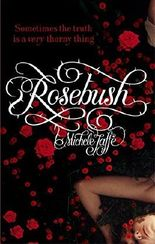 Rosebush by Michele Jaffe (2011-03-03)