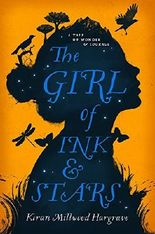 The Girl of Ink & Stars by Kiran Millwood Hargrave (2016-05-05)