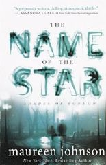 The Name of the Star (Shades of London (PB)) by Maureen Johnson (2012-10-02)