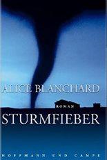 Sturmfieber. by Alice Blanchard (2004-08-31)
