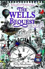 The Wells Bequest by Polly Shulman (2013-09-05)