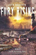 Fury Rising: Volume 3 (Dark Inside) by Jeyn Roberts (2016-06-09)