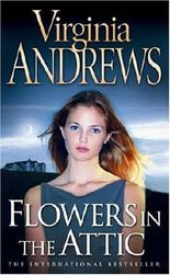 Flowers in the Attic (Dollanganger Family 1) by Virginia Andrews (2005-09-05)