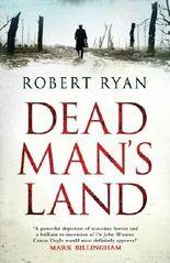 Dead Man's Land (Dr Watson 1) by Robert Ryan (2013-01-03)