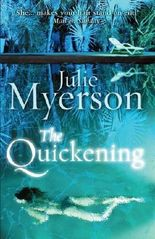 The Quickening by Julie Myerson (2013-03-28)