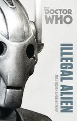 Doctor Who: Illegal Alien: The Monster Collection Edition (Doctor Who (BBC)) by Mike Tucker (2014-03-06)