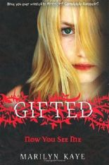 Gifted: Now You See Me by Marilyn Kaye (2010-06-04)