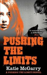Pushing the Limits (A Pushing the Limits Novel) by Katie McGarry (2013-08-02)