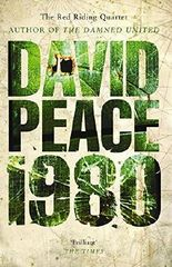 Red Riding Nineteen Eighty (The Red Riding Quartet) by David Peace (2008-09-04)