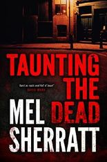 Taunting the Dead (The DS Allie Shenton Trilogy) by Mel Sherratt (2013-12-03)