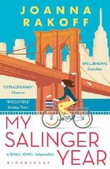My Salinger Year by Joanna Rakoff (2015-07-02)