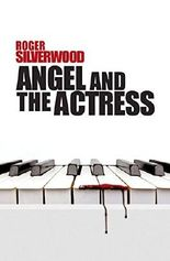 Angel and the Actress (Inspector Angel) by Roger Silverwood (2015-06-30)