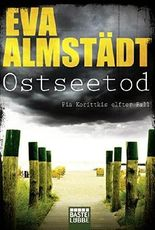 Ostseetod: Pia Korittkis elfter Fall. Kriminalroman by Eva Almst?¡üdt (2016-03-11)