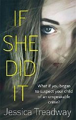 If She Did It by Jessica Treadway (2015-12-03)
