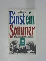 Einst ein Sommer : erste Liebe u.d. Wirren d. Krieges ; Roman , rororo 4553; 3499145537