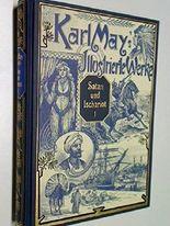 Karl May's Illustrierte Werke Satan und Ischariot Band 1, Mit den zeitgenössischen Illustrationen von Mit den zeitgenössischen Illustrationen von Venceslav Cenry