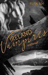 Ireland Vampires - Vertraut